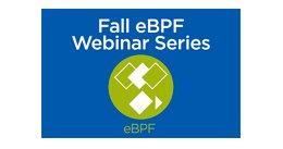 Fall eBPF Webinar Series